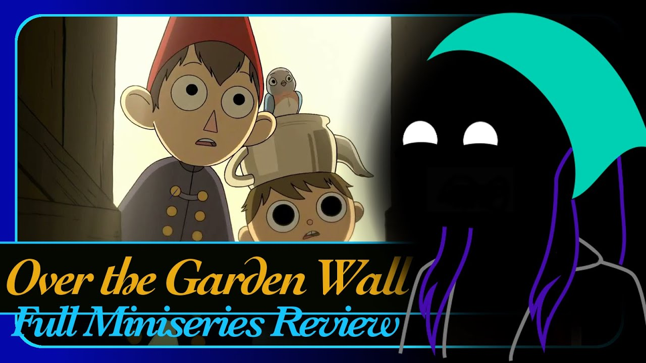 Over The Garden Wall Complete Miniseries Review Youtube