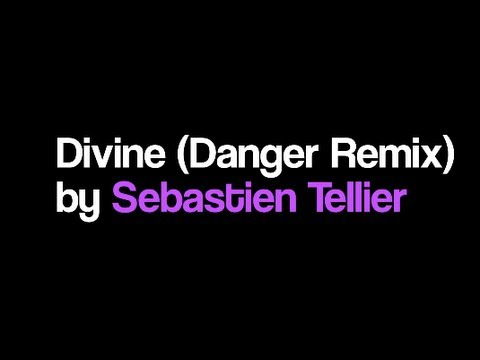 LANDO WILKINS || SEBASTIEN TELLIER -  DIVINE (DANGER REMIX)