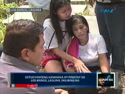 Saksi: Estudyanteng ginahasa at pinatay sa Los Baños, Laguna, inilibing na