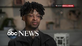 21 Savage says he was 'definitely targeted' by ICE