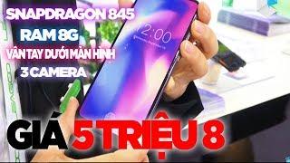 Smartphone 5.8 triệu Snapdragon 845, 8G RAM, cảm biến vân tay dưới màn hình, 3 camera
