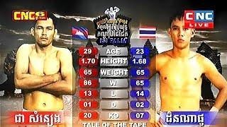 Dinnapho Thailand Vs Chea Samneang Cambodia, Khmer Warrior CNC TV Boxing 22 July 2018