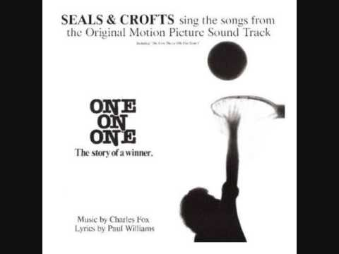 Seals & Crofts - My Fair Share (Love Theme From One On One)