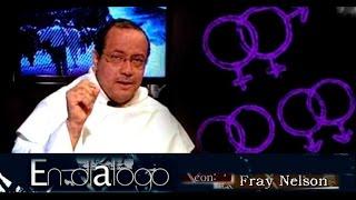 En Diálogo con Fray Nelson - La sexualidad en el s. XXI