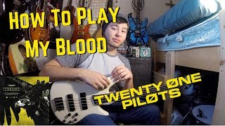 How To Play My Blood On Bass (Twenty-One Pilots Lesson)