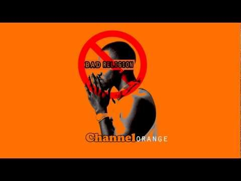 Frank Ocean- Bad Religion [Channel Orange] HD Lyrics On Screen