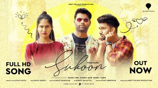 Sukoon Music Video Song By Vikas Naidu | Suraj Pal Singh I Yashi Tank