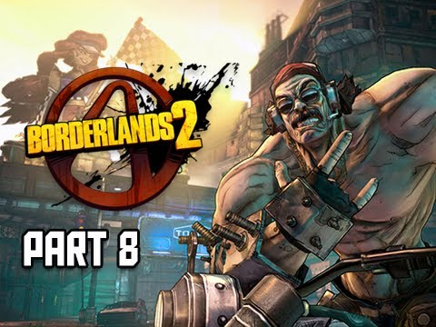 Borderlands 2 Walkthrough - Part 8 Mister Torgue's Campaign of Carnage DLC 1080p PC Let's Play