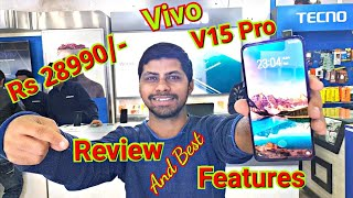 Vivo V15 Pro || Review And Best Features