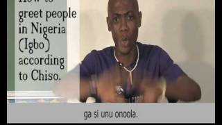 How to greet people in Nigeria (Igbo) according to Chisomaga.