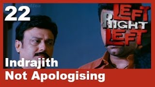 Left Right Left - Left Right Left Clip 22 | Indrajith Not Apologising
