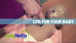 How It Works: Infant CPR   Living Healthy Chicago