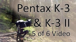 Pentax K-3 & K-3 II Video Manual 5: Video Mode