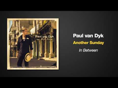 Paul Van Dyk - Another Sunday