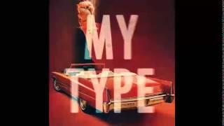 download lagu My Type - Saint Motel  Lyrics gratis