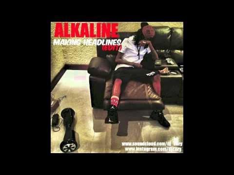 Alkaline - Making Headlines [Mixtape] September - 2015