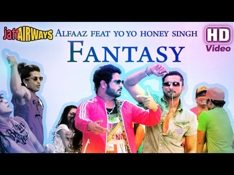 Fantasy Feat Yo Yo Honey Singh Alfaaz   Official Full Video Song   Jatt Airways