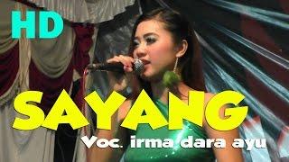 download lagu Sayang Dangdut Koplo Sayang Voc. Irma Dara Ayu Hot gratis