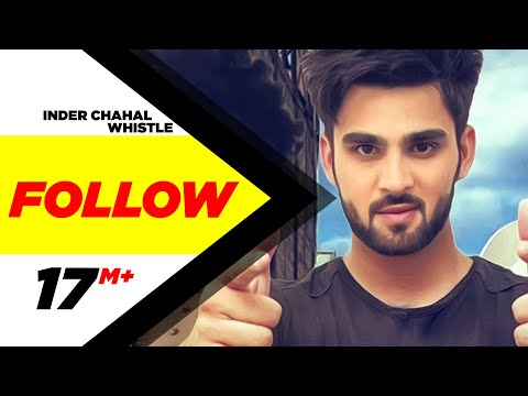 Follow | Inder Chahal Feat Whistle | Latest Punjabi Song 2015 | Speed Records thumbnail