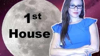 Moon in 1st House. Your Deep Needs