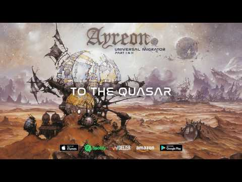 Ayreon - To The Quasar