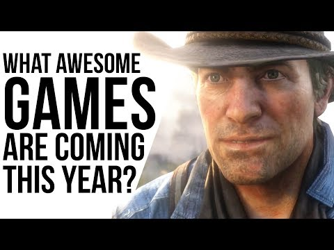 Let's Talk About The Games Coming up In 2018