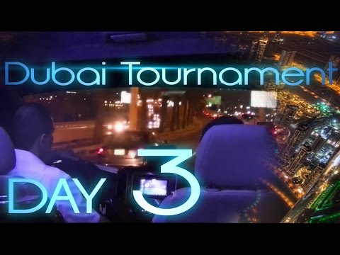 Dubai Tournament - Day 3