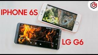 Giá Giảm còn 3 TRIỆU hơn: chọn mua LG G6 hay iPhone 6s?