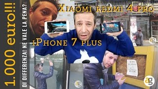 1000 euro di differenza!!! iPhone 7 plus vs. Xiaomi Redmi 4 pro. HA SENSO?