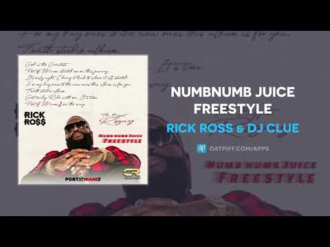 Rick Ross - NumbNumb Juice Freestyle (AUDIO)