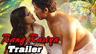 Rang Rasiya - Rang Rasiya Official Movie teaser Trailer – Randeep Hooda, Nandana Sen – OUT – Bollywood Movies 2014