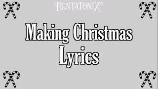 Making Christmas By Pentatonix