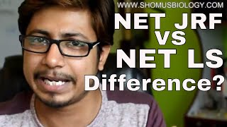 Difference between UGC NET JRF and UGC LS (UGC NET JRF vs UGC NET LS)
