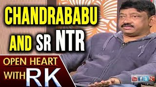 Ram Gopal Varma About Chandrababu Naidu And Sr NTR | Open Heart With RK | ABN Telugu