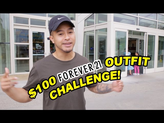THE $100 FOREVER 21 OUTFIT CHALLENGE!