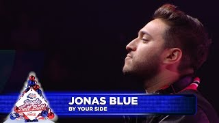 Jonas Blue By Your Side Live At Capital S Jingle Bell Ball 2018