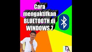 cara mengaktifkan bluetooth laptop windows 7