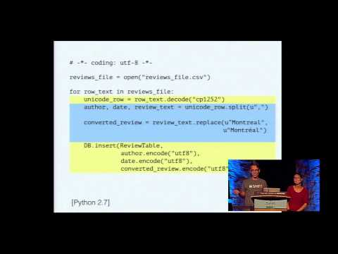 Travis Fischer, Esther Nam: Character encoding and Unicode in Python - PyCon 2014