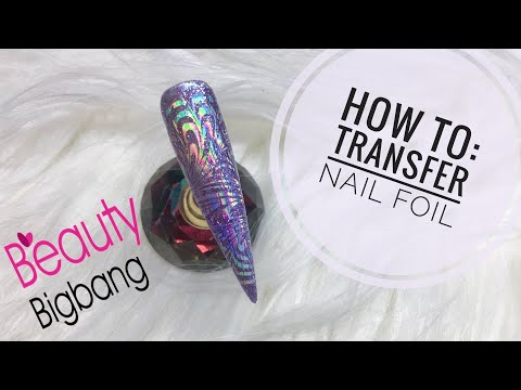 How to: Transfer foil on Gel Nails/Beauty BigBang
