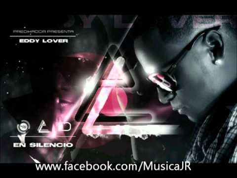 Eddy Lover En Silencio Prod. By Predikador New 2011