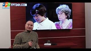 Hướng dẫn sử dụng truyền hình FPT phiên bản mới Ftv Lucas Onca