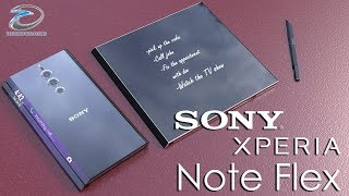 Sony Xperia Note Flex ,the Foldable Smartphone Concept Introduction | Techconfigurations
