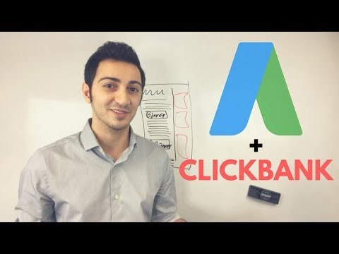 How to Make Money On Clickbank in 2018 Using AdWords