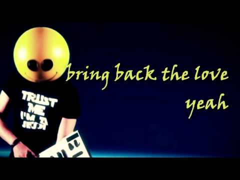 Mike Candys - Bring Back The Love ft. Jenson Vaughan **Lyrics** Music Videos
