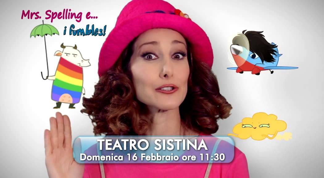 Mrs Spelling e i Fumbles 16 Febbraio 2014 Teatro Sistina, ore ...