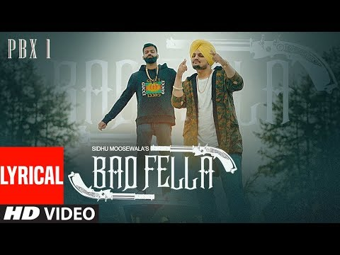 Badfella Video With Lyrics | PBX 1 | Sidhu Moose Wala | Harj Nagra |  Latest Punjabi Songs 2018