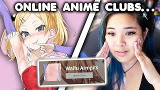 I Just Joined Online Anime Clubs...