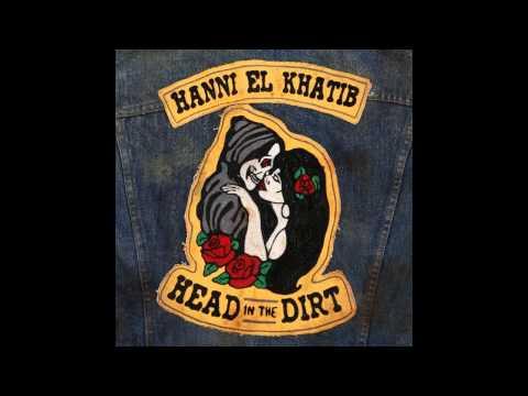 Hanni El Khatib - Nobody Move