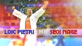 Loic Pietri - Mr. Seoi Nage