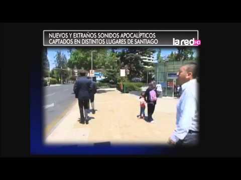 Nuevos y extraños sonidos apocalípticos captados en distintos lugares de Santiago